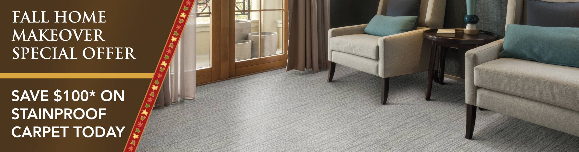 Save $100* on stainproof carpet today!